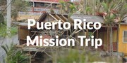 Puerto Rico Mission Trip