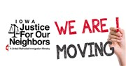 Iowa Justice For Our Neighbors Moving to New Office in Des Moines