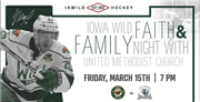 Iowa Wild Hockey Faith and Family Night