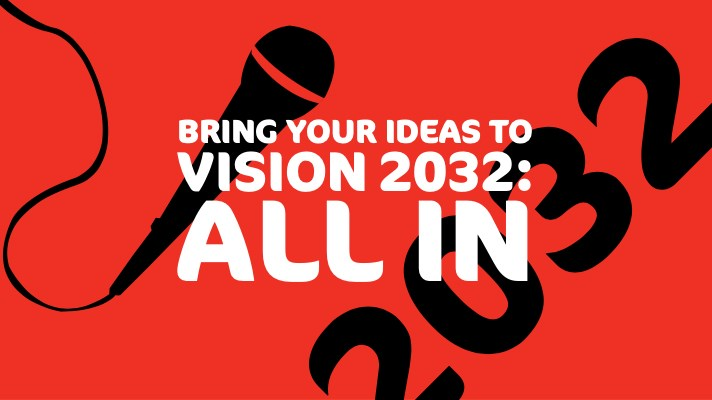 You are invited to Be a Part of the Vision 2032 Conversation on Wednesday, Nov. 20, 2019