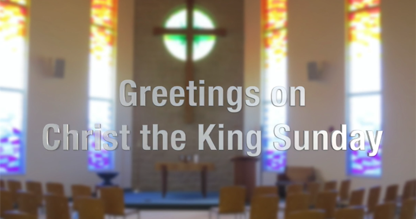 Christ the King Sunday greetings