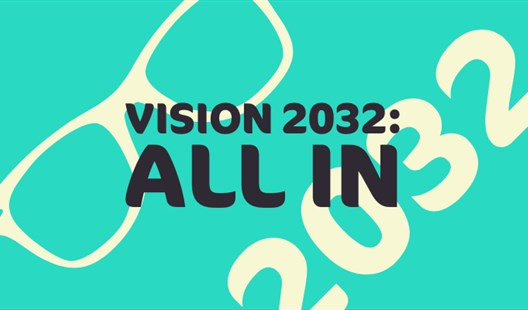 Updated information about Vision 2032 Meetings