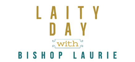 Laity Day with Bishop Laurie is April 4