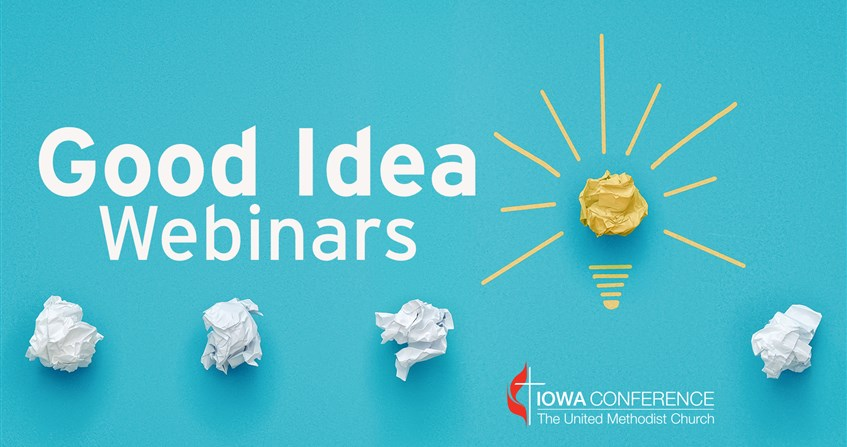 Three Good Idea webinars next week: Ministry Ideas for Laity, God is With Us, and Fighting Isolation
