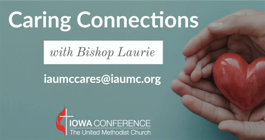 Caring Connections for July 22, 2020 — A Conversation with Rev. Ron Carlson