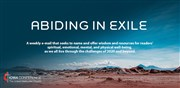 Abiding in Exile - An Unprecedented Way of Life 11/26/2020