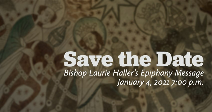 Bishop Laurie Haller's Epiphany Address: Watching Over One Another in Love