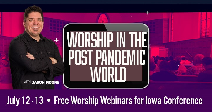 Worship in The Post Pandemic World with Jason Moore