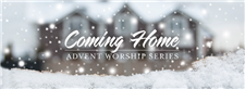 Advent through Christmas—Coming Home Worship ...